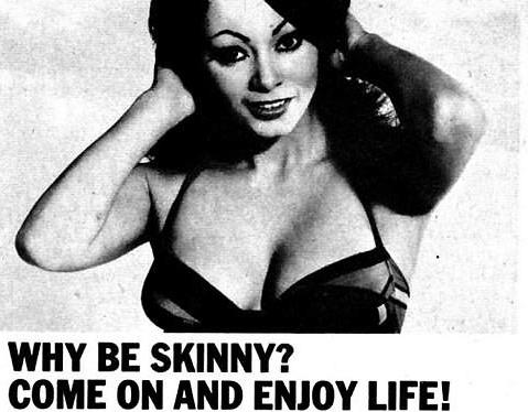 Винтидж реклами призовават дамите да напълнеят, за да бъдат щастливи