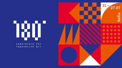 Съвременното изкуство – на 180° (акценти от 5-тото издание на фестивала-лаборатория за съвременно изкуство 180°)