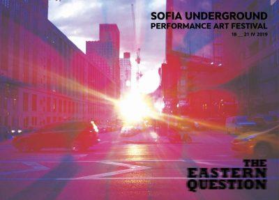 Sofia Underground 2019 среща Изтока със Запада